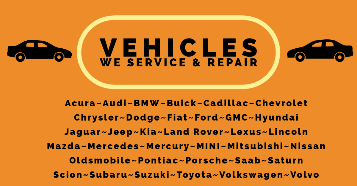 VEHICLES WE SERVICE AND REPAIR